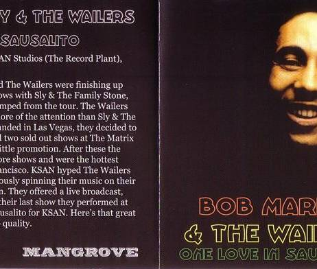 Bob Marley The Wailers One Love In Sausalito 1CD Mangrove MAN