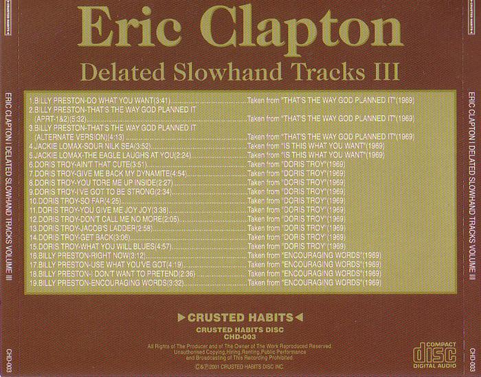 Eric Clapton - Delated Slowhand Tracks Vol 3 (1CD) Crusted Habits CHD-003