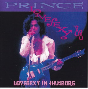 Prince – Lovesexy In Hamburg ( 2Pro-CDR ) Controversy  CR-108A/B   DiscJapan