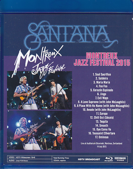 Montreux Jazz Festival 2015 >> Santana Montreux Jazz Festival 2015 1blu Ray R Videosmash Vs