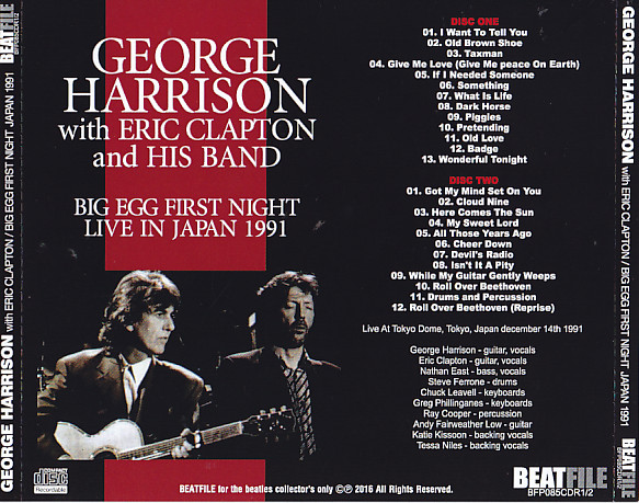 George Harrison With Eric Clapton - Big Egg First Night Japan 1991  (2Pro-CDR) Beatfile  BFP-085CDR-1/2