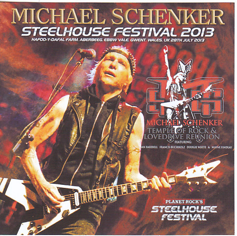 Michael Schenker – Steelhouse Festival 2013 - Guitars101 - Guitar Forums