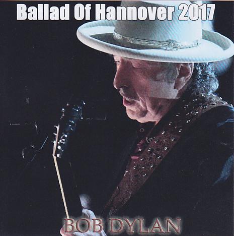 Bob Dylan -Ballad Of Hannover 2017 (2Pro-CDR) Stringman Record  SR-348-349